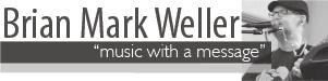 Brian Mark Weller Music