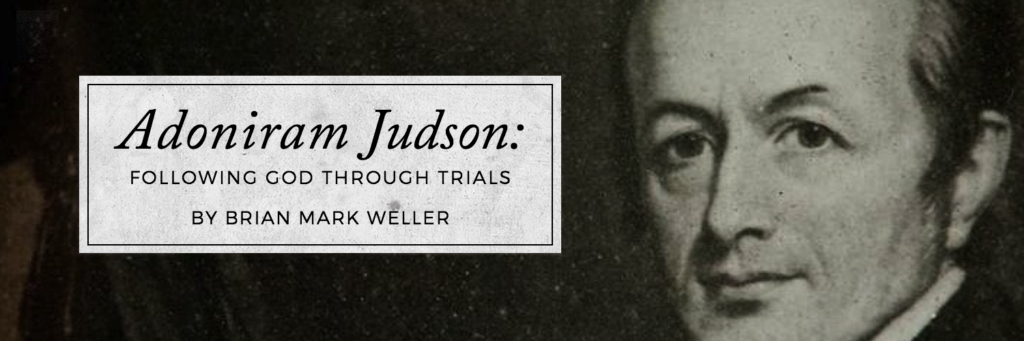 adoniram-judson-following-god-through-trials